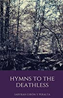 Hymns to the Deathless