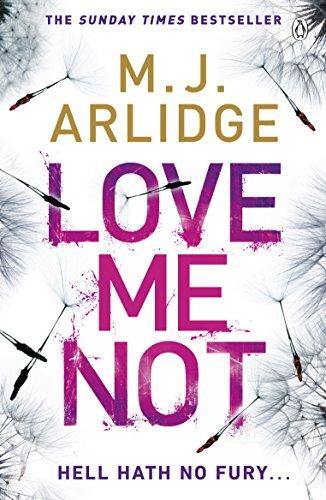 Love Me Not: DI Helen Grace 7 (Detective Inspector Helen Grace) by [M. J. Arlidge]