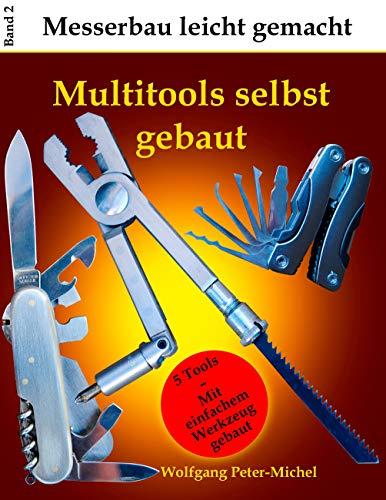 Multitools selbst gebaut (Messerbau leicht gemacht)