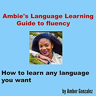 Ambie's Language Learning to Fluency cover art
