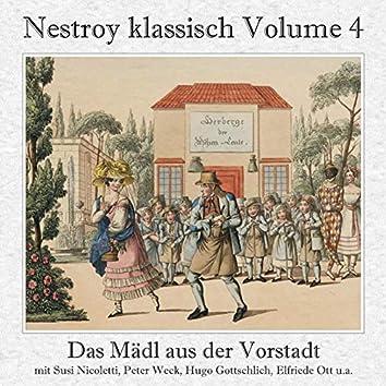 Nestroy klassisch, Vol. 4 - Das Mädl aus der Vorstadt - Ehrlich währt am längsten (Gesamtaufnahme)
