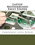 Laptop Motherboard Fault Finder
