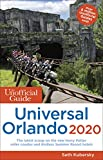 The Unofficial Guide to Universal Orlando 2020 (Unofficial Guides) [Idioma Inglés]
