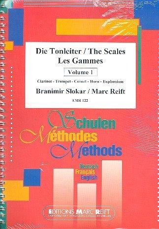 Die Tonleiter Band 1: für Klarinette, Trompete, Cornet, Es-Horn