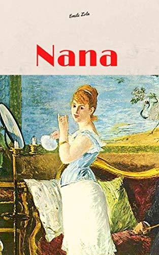 Nana (Illustré) (French Edition)