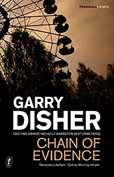 Chain of Evidence (Peninsula Crimes Book 4) by [Garry Disher]
