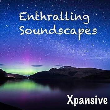 Enthralling Soundscapes