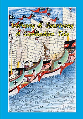 Vorvong and Saurivong: A Cambodian Tale
