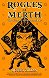 Rogues of Merth: The Adventures of Dareon and Blue, Book 1