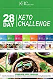 28 Day Keto Challenge: Meal Plan, MacroNutrientes, Tips for Staying in Ketosis, Supplements,...