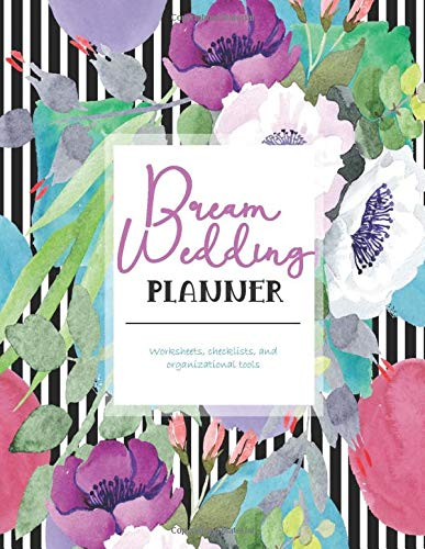 Dream Wedding Planner: Striped & Floral Bridal Organizer with Checklists, Trackers, and Seating Charts