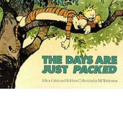 [ THE DAYS ARE JUST PACKED BY WATTERSON, BILL](AUTHOR)PAPERBACK