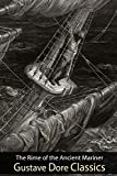 Gustave Dore Classics: The Rime of the Ancient Mariner: 43 Gustave Dore Illustrations