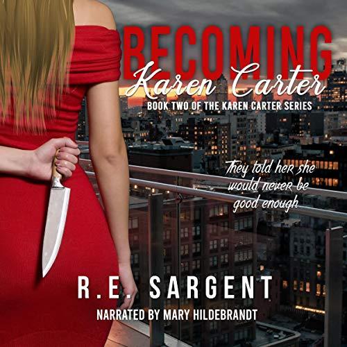 Couverture de Becoming Karen Carter (A Novelette)