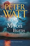 While the Moon Burns (11) (Frontier)
