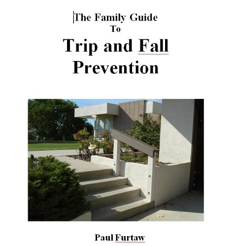 Family Guide to Trip and Fall Prevention