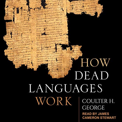How Dead Languages Work cover art
