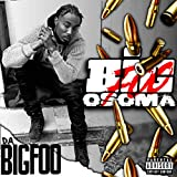 Big Foo Osoma [Explicit]