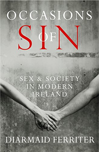 Image of Occasions of Sin: Sex and Society in Modern Ireland