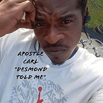 Desmond Told Me
