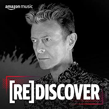REDISCOVER David Bowie