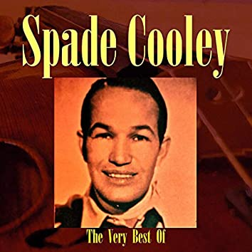 The Very Best Of Spade Cooley
