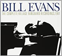 The Complete Village Vanguard Recordings, 1961 [3 CD] by Bill Evans Trio (2005-09-13)
