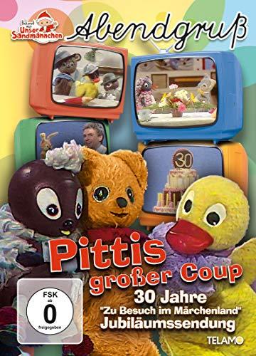 """Pittis großer Coup - 30 Jahre """"Zu Besuch im Märchenland"""""""