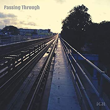Passing Through