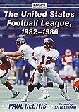 The United States Football League, 1982-1986 (English Edition)