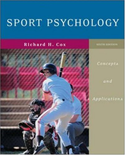 Compare Textbook Prices for Sport Psychology: Concepts and Applications 6 Edition ISBN 9780072972955 by Cox, Richard