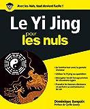 Yi Jing Pour les Nuls - Format Kindle - 9782754075251 - 15,99 €