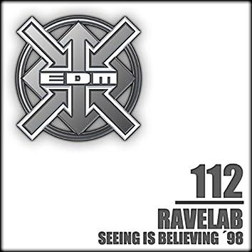 Seeing Is Believing '98