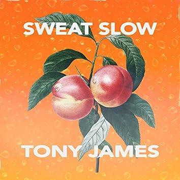 Sweat Slow