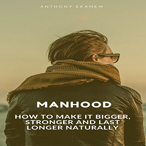 Manhood audiobook cover art