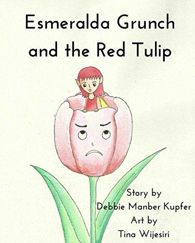 Esmeralda Grunch and the Red Tulip (English Edition)