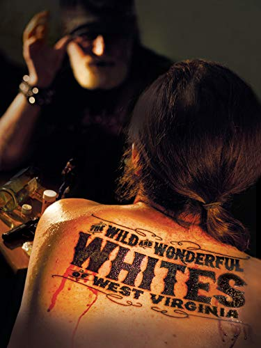 The Wild and Wonderful Whites of West Virginia (10th Anniversary Edition)