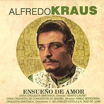 Alfredo Kraus - Ensueño de Amor