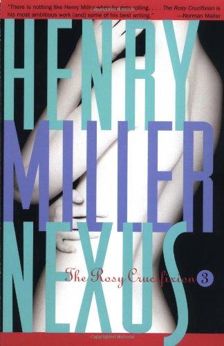 Nexus: The Rosy Crucifixion III (Miller, Henry)