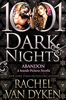 Abandon: A Seaside Pictures Novella by [Rachel Van Dyken]