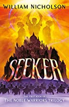 Seeker (The Noble Warriors Trilogy Book 1)