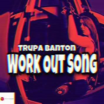 Work Out Song