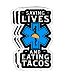 Saving Lives and Eating Tacos Funny EMT EMS First Responder- 4x3 Vinyl Stickers, Laptop Decal, Water Bottle Sticker (Set of 3)