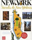 New York - Secrets de New-Yorkais