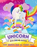 Unicorn Coloring Book For Adults Age 22 Years Old: Relaxation and Stress-Relief Activity Book - Coloring Book with Cute & Beautiful Coloring Pagescoloring book