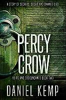 Percy Crow: Premium Hardcover Edition