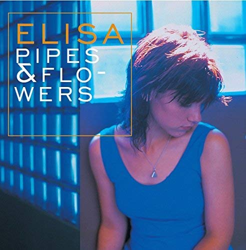 Pipes & Flowers (Lp 180 Gr.)