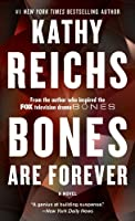 BONES ARE FOREVER (A Temperance Brennan Novel)