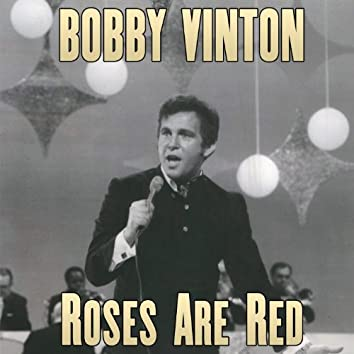 Roses Are Red (My Love)