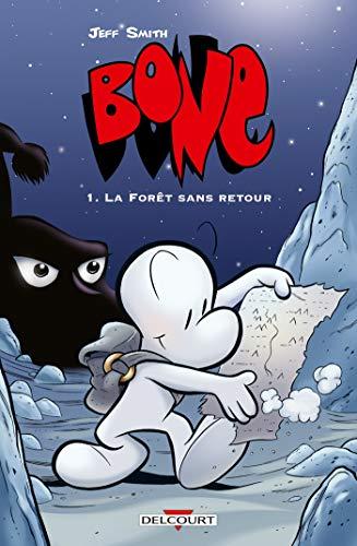Bone T01: La Forêt sans retour - Version couleur